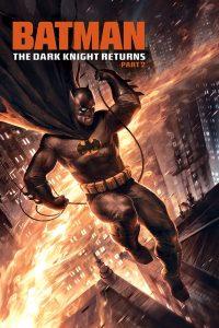 Batman: The Dark Knight Returns, Part 2 (2013): แบทแมน อัศวินรัตติกาล 2