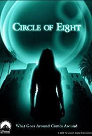 Circle of Eight (2009) คืนศพหลอน