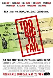 Too Big to Fail (2011) ใหญ่เกินกว่าจะล้ม