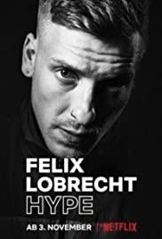 Felix Lobrecht: Hype (2020): ฟีลิกซ์ ล็อบเบรคชท์: ไฮป์