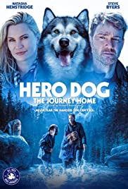 Against The Wild The Journey Home (Hero Dog The Journey Home)