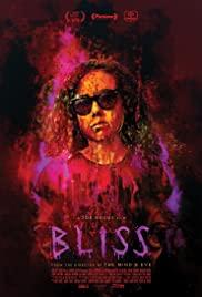 Bliss (2019) หลอนกระหายเลือด