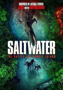 Saltwater The Battle for Ramree Island (2021) กระชากนรกเกาะรามรี
