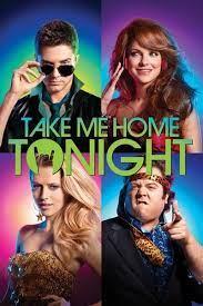 Take Me Home Tonight (2011) ขอคืนเดียว คว้าใจเธอ